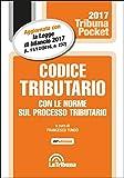 Codice tributario con le norme sul processo tributario