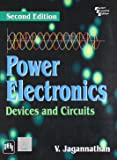 Power Electronics: Devices and Circuits