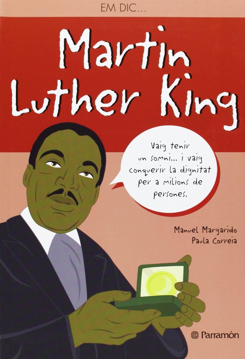 Em dic … Martin Luther King (Me llamo): Amazon.es: Margado, Manuel ...