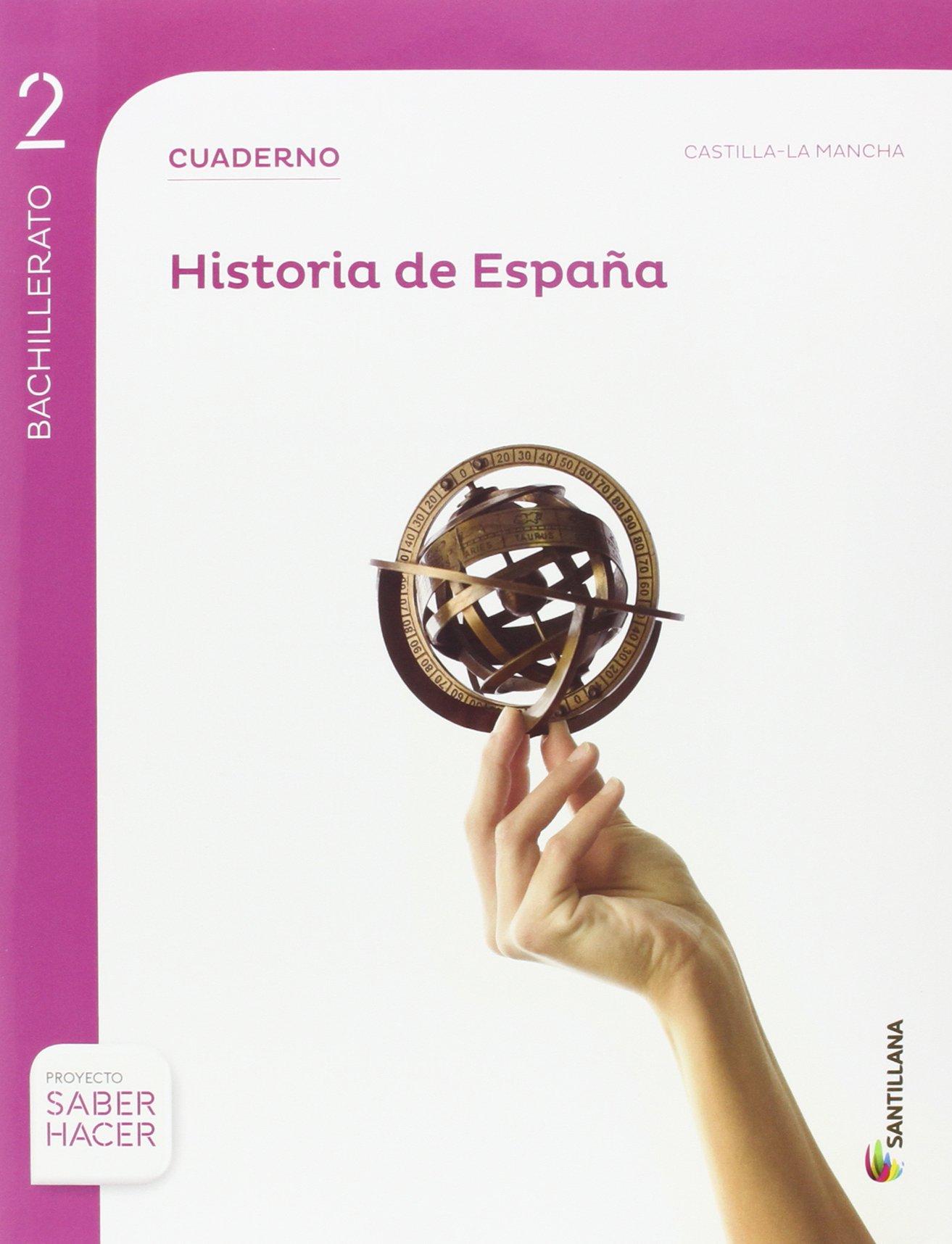HISTORIA DE ESPAÑA C-LA MANCHA SERIE DESCUBRE 2 BTO SABER HACER - 9788414101780: Amazon.es: Aa.Vv.: Libros