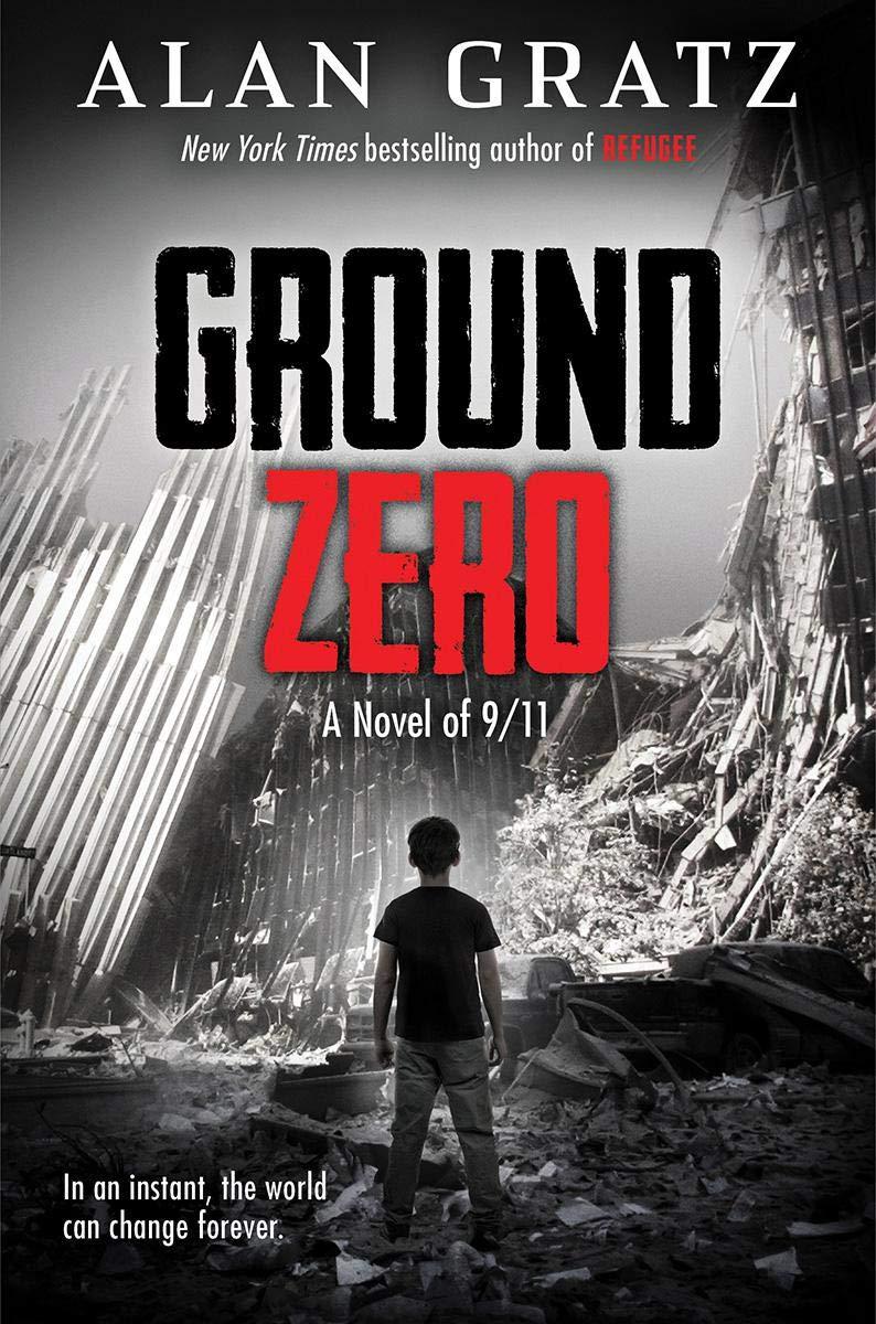 Ground Zero: Gratz, Alan: 9781338245752: Amazon.com: Books