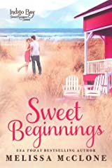 Sweet Beginnings (Indigo Bay Sweet Romance Series Book 8) Kindle Edition