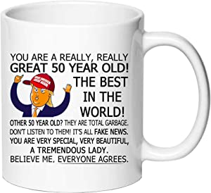 AliCarr You are A Really Really Great 50 Year Old The Best in The World Coffee Mugs - Novelty Ceramic Trump Coffee Mug Tea Cup White 50th Birthday Gifts for Women Gift Ideas