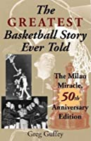 The Greatest Basketball Story Ever Told 50th
