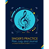 Singer's Practice Plan, Log, and Journal: Navy - A Planner for Singing Students (How To Sing)