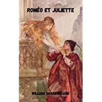 Roméo et Juliette (French Edition)