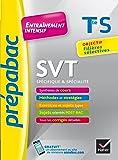 SVT Tle S (spécifique & spécialité) - Prépabac Entraînement intensif: objectif filières sélectives - Terminale S