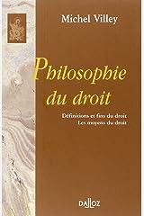 Philosophie du droit (Bibliothèque Dalloz) Paperback