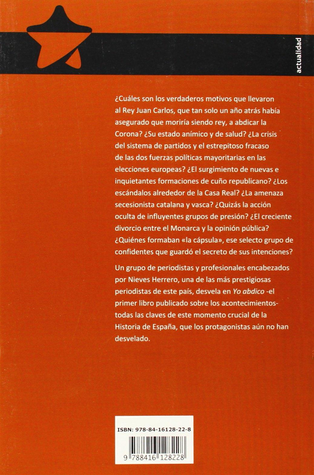 Yo Abdico Todas Las Claves Spanish Edition Book Pdf Free