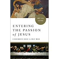 ENTERING THE PASSION OF JESUS