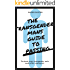 The Transgender Mans Guide to Passing: The book every transgender male needs after coming out.