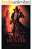 Witch Hunter (The Legacy of Sevenpeaks Book 1)