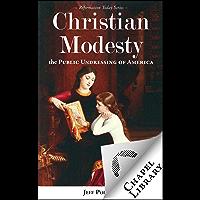 Christian Modesty (English Edition)