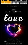 The Most Precious Love: Craft Your Joie de Vivre - 33 Perspectives, So You Never Abandon Your Soul Again