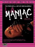 L.A. Maniac