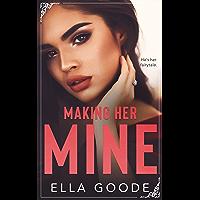 Making Her Mine (English Edition)