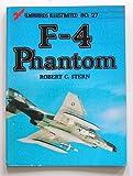 F-4 Phantom: v. 1 (Warbirds illustrated)
