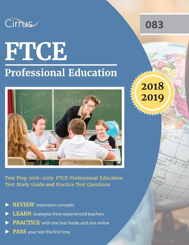 FTCE Professional Education Test Prep 2018-2019: FTCE Professional  Education Test Study Guide and Practice Test Questions: FTCE Professional  Education Exam ...