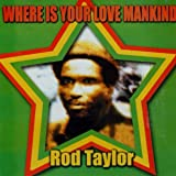 Where Is Your Love Mankind