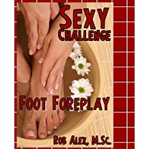 Sexy Challenge - All Day Arousal (Sexy Challenges Book 49)