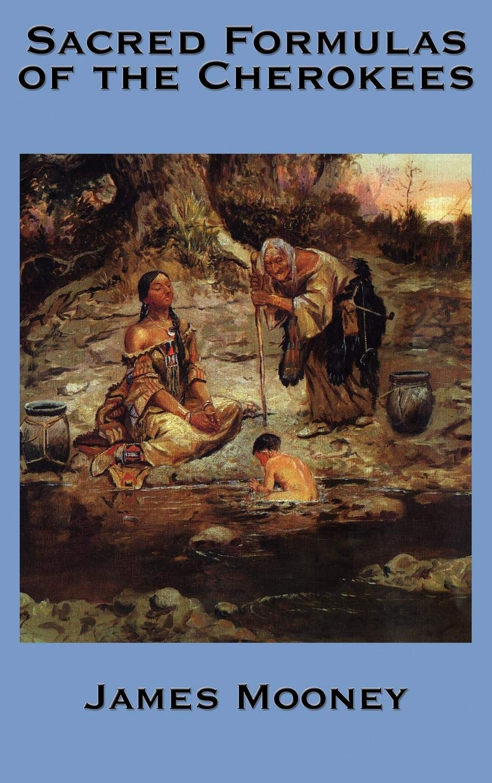 Download The Sacred Formulas of the Cherokees pdf epub