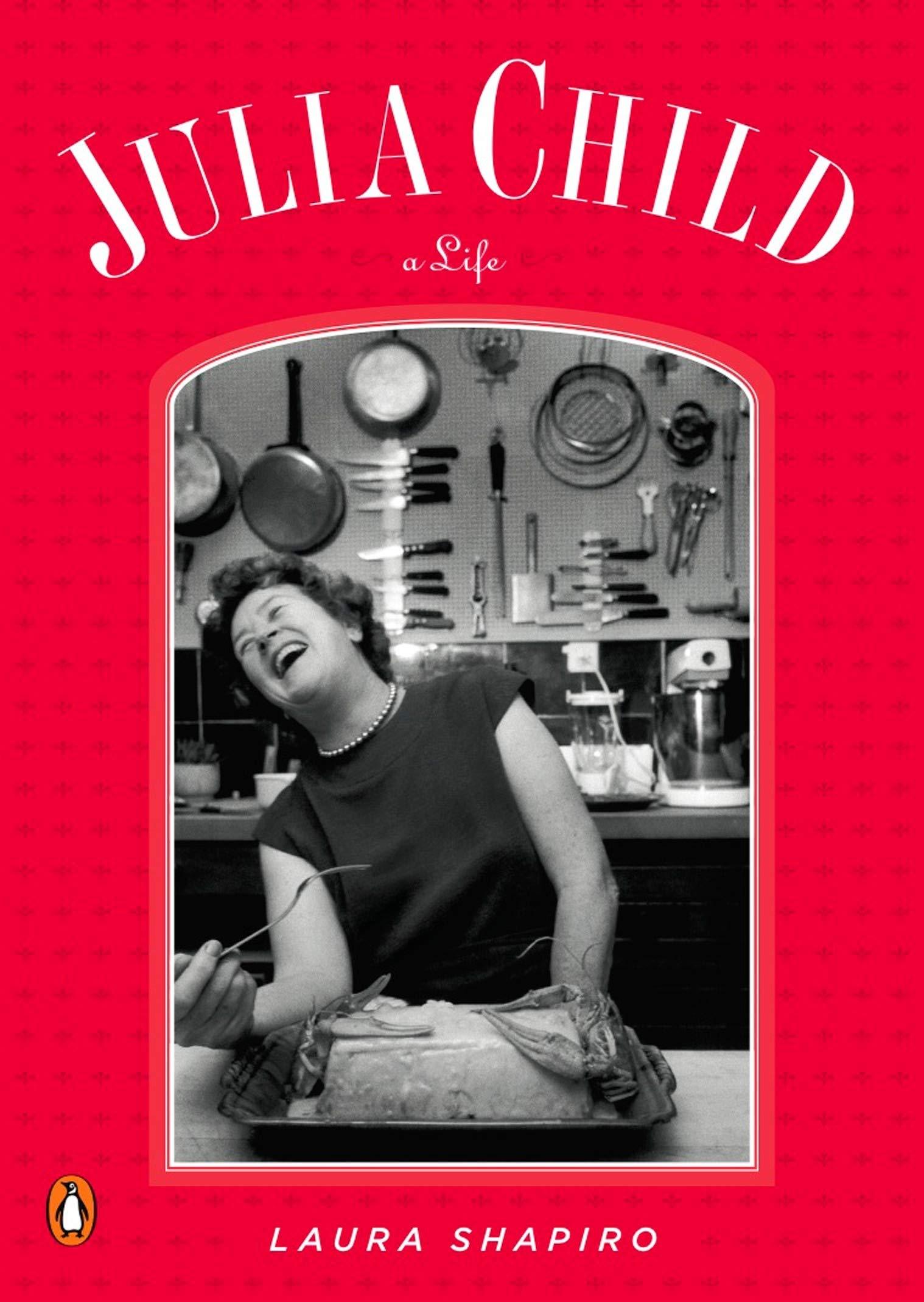 A Life Julia Child