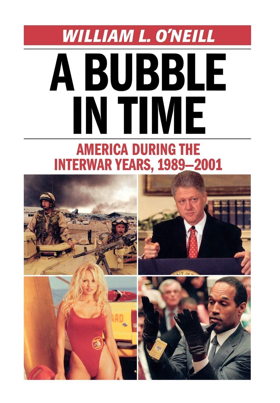 A Bubble in Time: America During the Interwar Years, 1989 ...