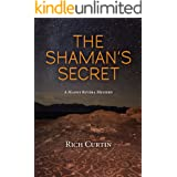 The Shaman's Secret (Manny Rivera Mystery Series Book 7)