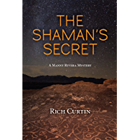 The Shaman's Secret (Manny Rivera Mystery Series Book 7) (English Edition)