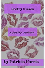 Poetry Kisses Kindle Edition
