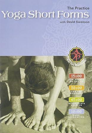 Amazon.com: Yoga Short Forms: The Practice DVD: David ...