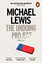 The Undoing Project: A Friendship that Changed the World Kindle Edition
