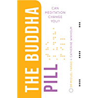 The Buddha Pill: Can Meditation Change You?