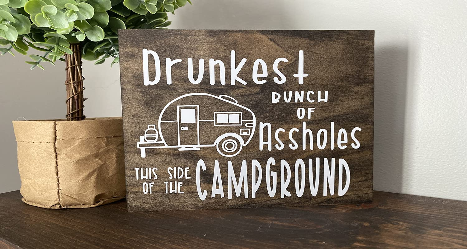 Camping Wooden Board Sign Drunkest Bunch of Assholes this Side Campground Travel Trailer Decor Wood Sign Wall Art Wooden Hanging Decorations 6x12 Inch