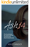 Ash14: The line between her online and real world become disastrously blurred