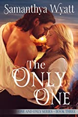 The Only One (One and Only Series Book 3) Kindle Edition