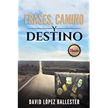 Escuela de Traders - Frases, Camino y Destino (Spanish Edition) Dec 19, 2017