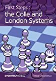 First Steps: The Colle and London Systems