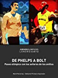 De Phelps a Bolt