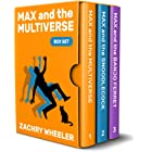 Max and the Multiverse Box Set: A Sci-Fi Comedy Series (3 Books, 3 Shorts)