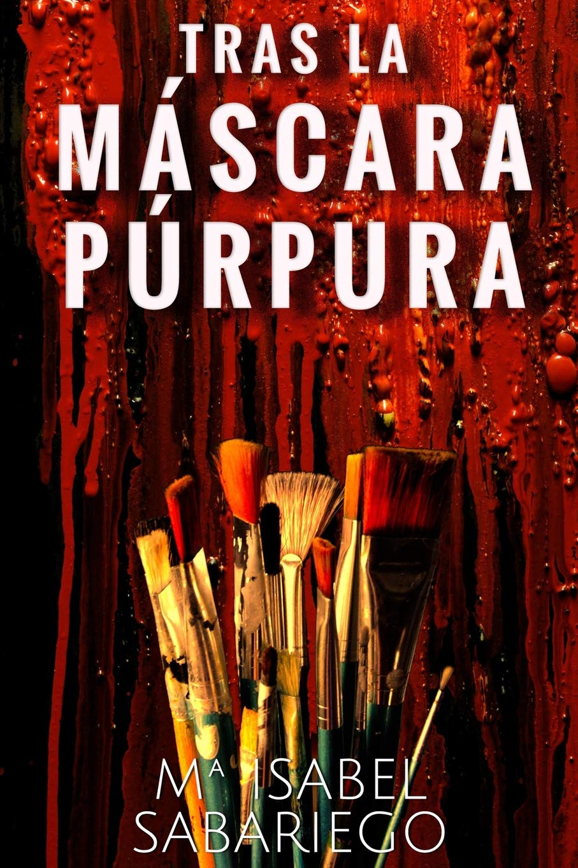 Tras la mascara purpura (Spanish Edition) (Spanish) Paperback – September  5, 2018