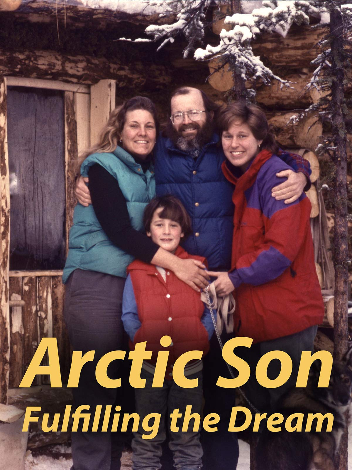 Arctic Son: Fulfilling the Dream
