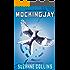 Mockingjay (Hunger Games Trilogy, Book 3)