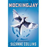 Mockingjay (Hunger Games Trilogy, Book 3)