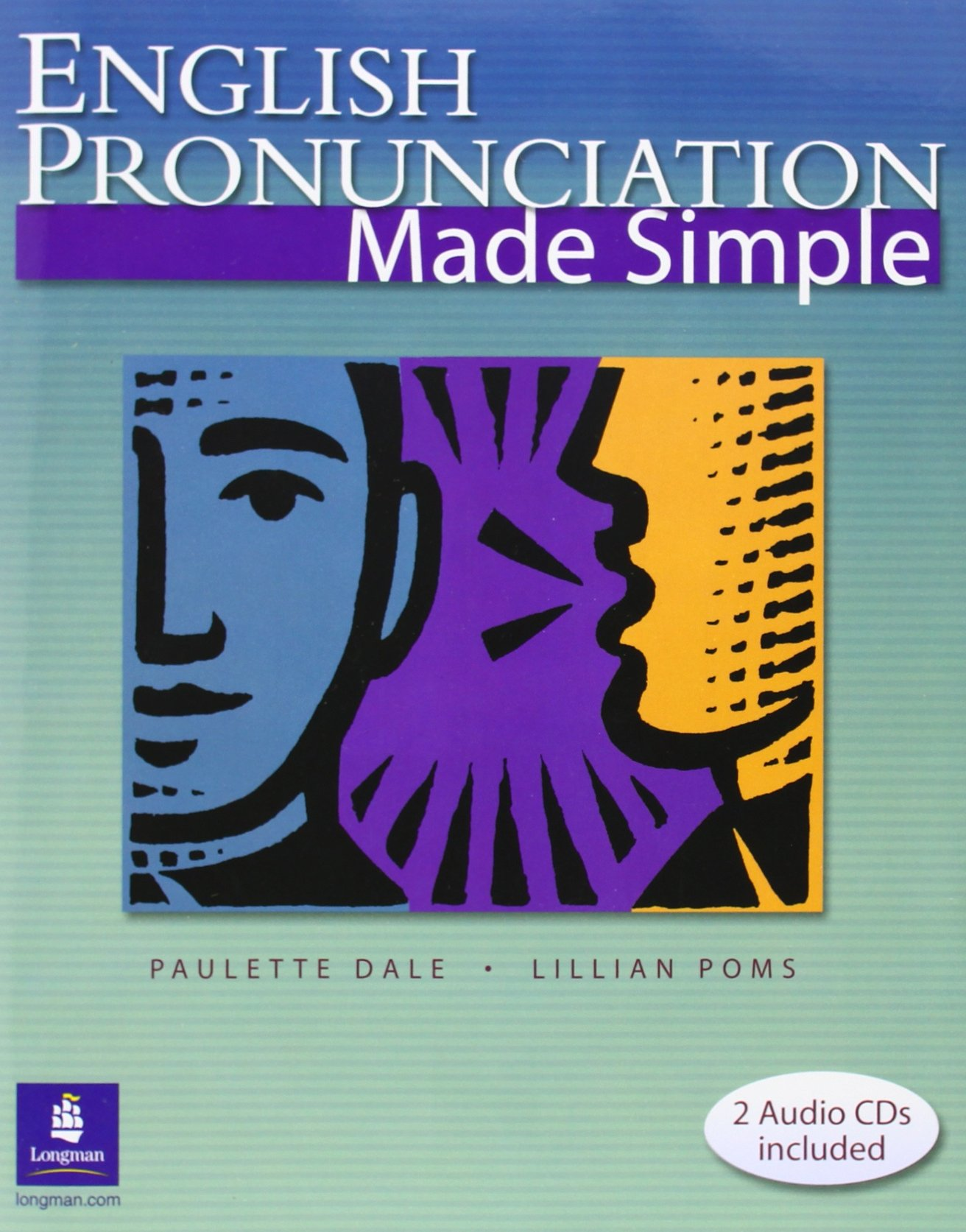 English Pronunciation Made Simple (with 2 Audio CDs) (2nd Edition) by Brand: Pearson Education ESL
