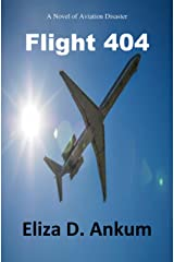 Flight 404: A Novel of Aviation Disaster Kindle Edition