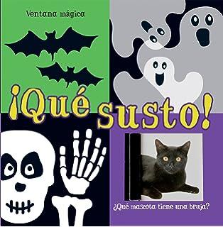 ¡Qué susto! (Ventana mágica) (Spanish Edition)