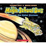 Magic School Bus: Lost in the Solar System (Magic School Bus (Audio))