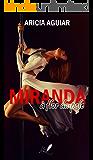 Miranda: À flor da pele