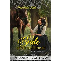The Bride Spoke to Horses (Sweetwater Brides)